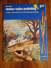 Craftint Enjoy WATER COLOR PAINTING A New Concept in Art Instruction Books