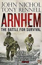Arnhem: The Battle for Survival by John Nichol, Tony Rennell | Paperback Book |