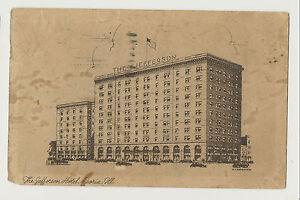 VINTAGE PICTURE POSTCARD THE JEFFERSON HOTEL - PEORIA ILLINOIS