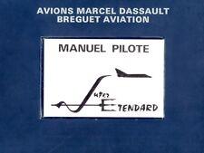DASSAULT SUPER ETENDARD - MANUEL PILOTE UCC AN 105