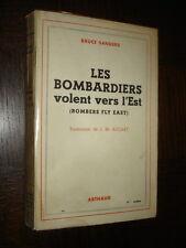 LES BOMBARDIERS VOLENT VERS L'EST - Bruce Sanders 1946 - b
