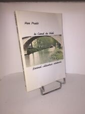 Le canal du Midi. Journal d'illustres visiteurs par Max Prado