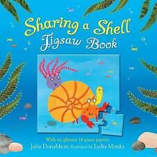 NEW  SHARING A SHELL  JIGSAW BOOK with six 12 piece JIGSAWS Julia Donaldson