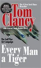 Every Man a Tiger (Revised): The Gulf War Air Campaign (Commander Series) Clanc