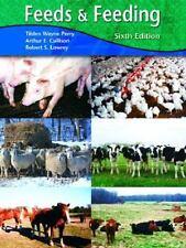 Feeds and Feeding (6th Edition)