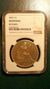 1844 Seated Dollar NGC AU ABOUT UNCIRCULATED Silver $1 Coin PRICED TO SELL FAST!