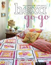Hexa-Go-Go: English Paper Piecing • 16 Quilt Projects, Bruecher, Tacha, G