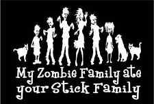 Zombie Family Decal My Family Ate Your Stick Family funny car vinyl sticker