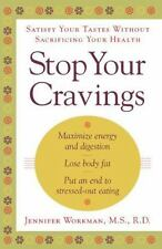 Stop Your Cravings: Satsify Your Tastes Without Sacrificing Your Healt-ExLibrary