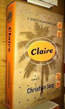 CHRISTIAN JACQ-CLAIRE-MONDADORI-1a EDIZIONE - LUGLIO 2000-SR38