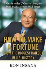 How to Make a Fortune from the Biggest Bailout in U.S. History: A Guide to the 7