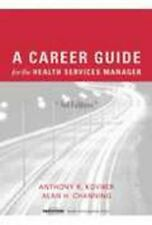 A Career Guide for the Health Services Manager, Third edition-ExLibrary