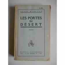 Les portes du désert - Edition Originale / Martet, Jean / Réf49718