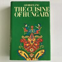 The Cuisine of Hungary by George Lang Hardcover Book