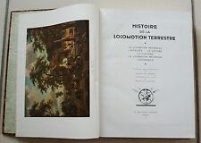 Histoire de la Locomotion Terrestre B SAUNIER C DOLLFUS éd L'Illustration 1935