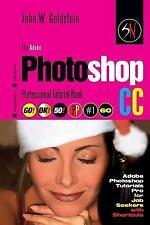 Photoshop Pro 2: The Adobe Photoshop CC Professional Tutorial Book 60...