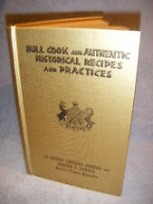 BULL COOK & AUTHENTIC HISTORICAL RECIPES & PRACTICES HC cookbook