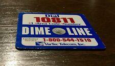 Vintage Dial 10811 Dime Line Customer Service Var Com Telecom magnet Phone Rare
