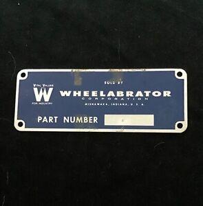 Old WHEELABRATOR CORP. nameplate, sign, plaque. Mishawaka Indiana, Metal.