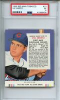 1955 Red Man Tobacco #13 Vic Wertz PSA 5 (WITH TAB)