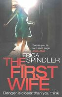 The First Wife - New Book Spindler, Erica