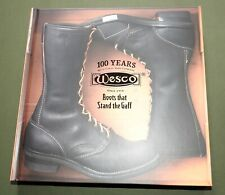 """Wesco 100 Years"" Vtg Leather Logger Engineer Motorcycle Boots Reference Book"