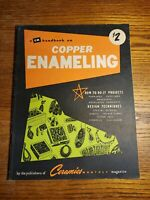 A CM HANDBOOK ON COPPER ENAMELING - Ceraminmcs Monthly - 1957