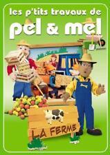 Les P'tits travaux de Pel & Mel - La ferme (DVD) NEUF