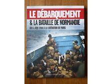 Le Débarquement et la bataille de Normandie, I. Bournier, Ouest France 2013