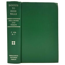 Indexes to Irish Wills (Five Volumes in One) 1970 Hardcover Genealogy Reference