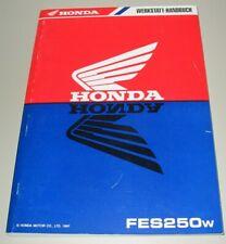 Werkstatthandbuch Honda FES 250 w Foresight Reparaturanleitung Reparatur Buch!
