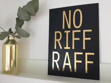 No Riff Raff Gold Foil A4 Print