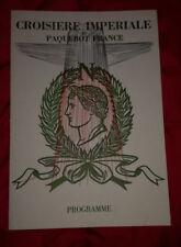 RARE PROGRAMME CROISIERE IMPERIALE DU PAQUEBOT FRANCE 1969