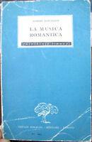 1942 MUSICA ROMANTICA DI ROBERT SCHUMANN EDIZ. EINAUDI