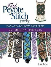 Fast Peyote Stitch Jewelry (Paperback or Softback)