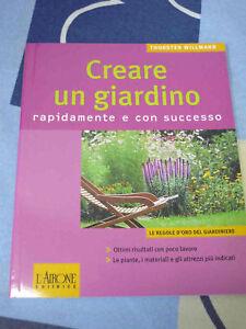 Creare un giardino Le regole d'oro del giardiniere