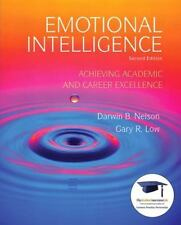 Emotional Intelligence : Achieving Academic and Career Excellence in College and
