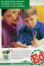 Publicité Advertising 1998 Supermarchés les magasins ED