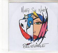 (FB471) Mighty Six Ninety, Believable - 2006 DJ CD
