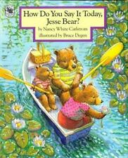 How Do You Say It Today, Jesse Bear?-ExLibrary
