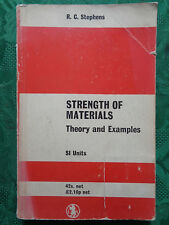 Strength of Materials Theory & Examples SI Units R C Stephens Edward Arnold 1970