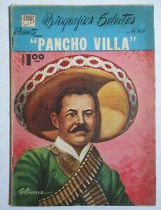 1960 BIOGRAFIAS comic PANCHO VILLA mexican FRANCISCO biography REVOLUCION vtg