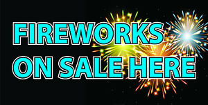 FIREWORKS BONFIRE NIGHT SOLD HERE BANNER SIGN PVC with Eyelets + Custom option 4