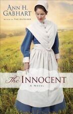 The Innocent : A Novel by Ann H. Gabhart