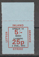 1971 STRIKE MAIL INLAND LETTER SERVICE 25p 5/- APOLLO 14 MARGINAL STAMP MNH