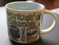 Starbucks 2018 Been There Series British Columbia 14oz Coffee Tea Mug Brand New
