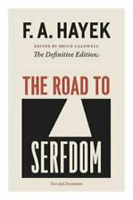 The Collected Works of F. A. Hayek Ser.: The Road to Serfdom : Text and Documents by F. A. Hayek (2007, Trade Paperback)