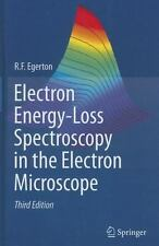 Electron Energy-Loss Spectroscopy in the Electron Microscope by R. F. Egerton...