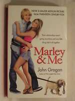 Marley and Me: Life and Love with the World's Worst Dog, John Grogan, Very Good