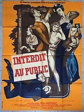 Affiche INTERDIT AU PUBLIC Fred Pasquali MARY MARQUET René Péron 120x160cm 1949